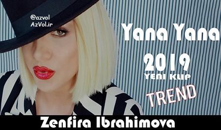 دانلود آهنگ آذربایجانی جدید Zenfira ibrahimova به نام Yana Yana